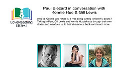 Paul Blezard in conversation with Konnie Huq and Gill Lewis