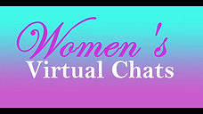 Women's Virtual Chat March 25 Intro