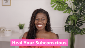 Heal Your Subconscious