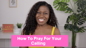 Pray For Your Calling