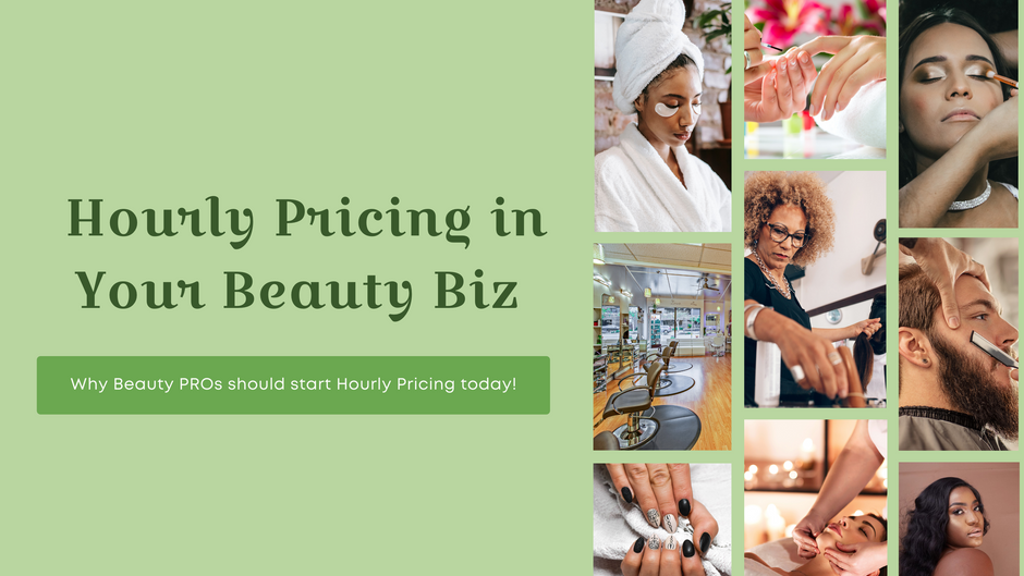 Hourly Pricing in Your Beauty Biz!