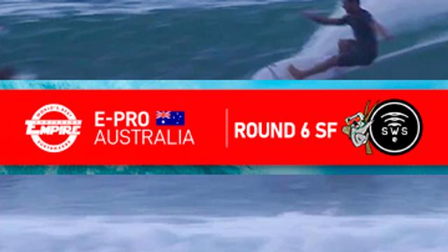SWS 20 AUSTRALIA ROUND 6 SF