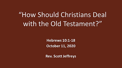 """How Should Christians Deal with the Old Testament Law?"" Law?- Hebrews 10:1-18"