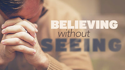 """Not Seeing and Believing""- John 20:19-31"