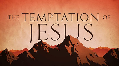 """Jesus Tempted by Satan""- Matthew 4:1-11"