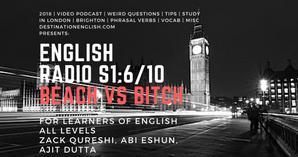 EnglishRadio6_beach vs bitch  copy