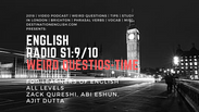 EnglishRadio9_Weird Questions_time_2nd Conditional copy