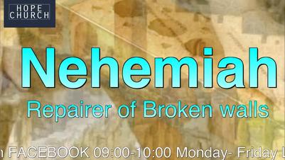 Bible Study - Nehemiah - 23 June 2021