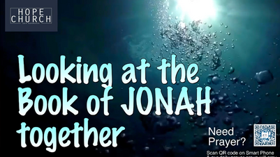 Bible Study - 18 June 2021 - Jonah