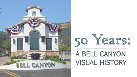 Celebrating 50 Years of Bell Canyon