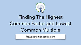 Finding the HCF and LCM