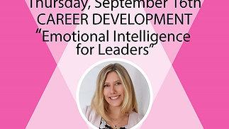 "Career Development Series: ""Emotional Intelligence for Leaders"", presented by WIL  Saskatchewan Chapter"