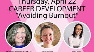 Career Development:  Avoiding Burnout
