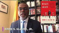 Eddie S. Glaude, HBF Begin Again