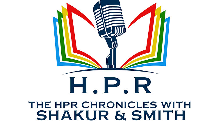 The HPR Chronicles with Shakur & Smith