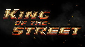 King Of The Street Trailer
