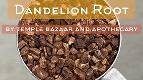 Episode 5: Dandelion Root