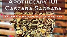 Episode 16: Cascara Sagrada