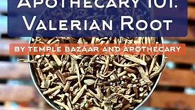 Episode 18: Valerian Root