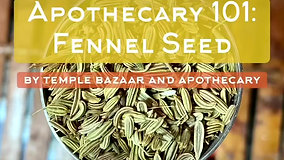 Episode 27: Fennel Seed