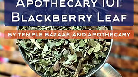 Episode 29: Blackberry Leaf