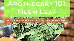 Episode 23: Neem Leaf