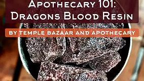 Episode 24: Dragons Blood Resin