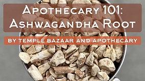Episode 7: Ashwagandha Root