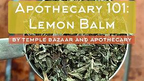 Episode 34: Lemon Balm