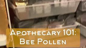 Episode 1: Bee Pollen