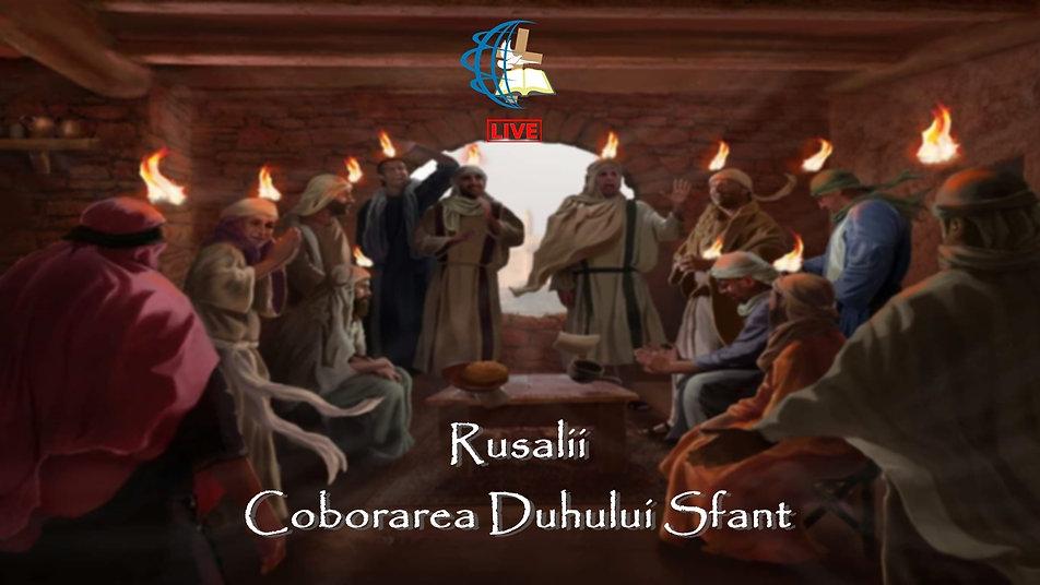 Duminica Dimineata - Rusalii - Coborarea Duhului Sfant - 31.05.2020