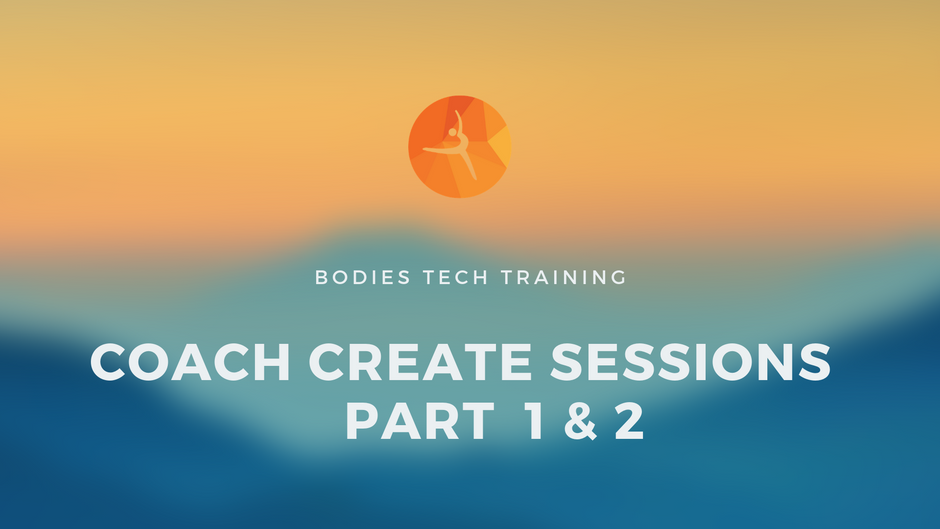 Bodies Coach Create Sessions