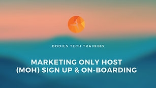 Marketing Only Hosts (MOH) On-Boarding Tutorial