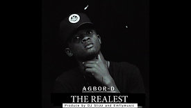 Agbor-D  - The Realest (Official Audio)_