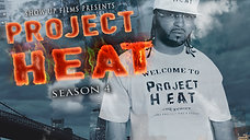 Project Heat | Season 4 Episode 6 (HD)