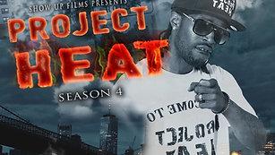 Project Heat | Season 4 Episode 8 (HD)