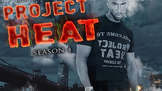 Project Heat | Season 4 Episode 7 (HD)