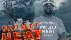 Project Heat | Season 4 Episode 9 (HD)