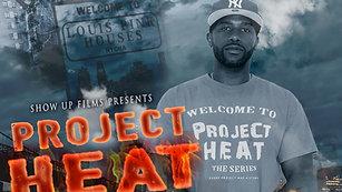 Project Heat | Season 4 Episode 9 (HD)