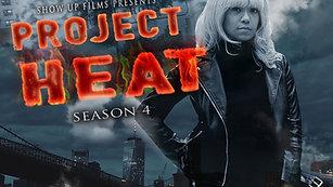 Project Heat | Season 4 Episode 11 (HD)