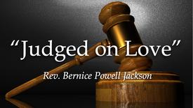 Judged on love