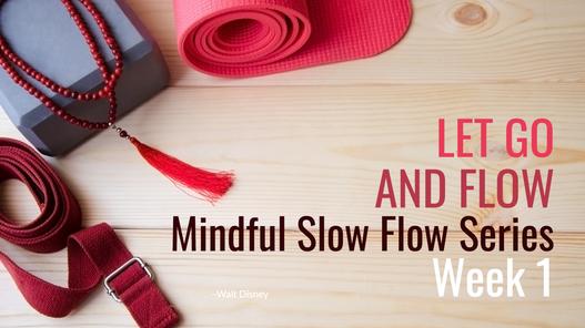 Let Go and Flow week 1 excerpt