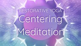 Centering Meditation
