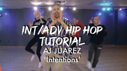 INT Hip Hop Tutorial: AJ Juarez - 'Intentions' by Justin Bieber