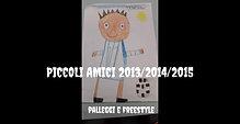 Piccoli Amici 2013/2014/2015