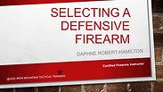 Selecting a Defensive Firearm_webinar