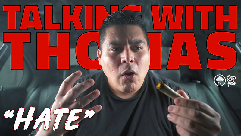 Hate : Talking With Thomas
