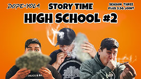 High School #2 : STORY TIME
