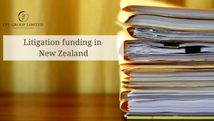 How litigation funding works in NZ
