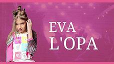 EVA L'OPA